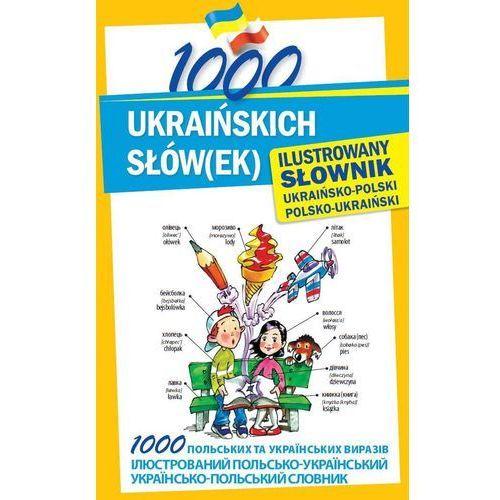1000 ukraińskich słów(ek) Ilustrowany słownik ukraińsko-polski polsko-ukraiński, Level Trading