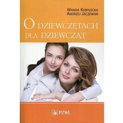 Zdrowie, medycyna, uroda Kobyłecka Wanda, Jaczewski Andrzej