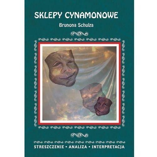 Sklepy cynamonowe Brunona Schulza - Zofia Masłowska, Literat