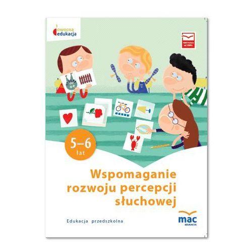 Owocna edukacja SP Wspomaganie roz. perc. słuch. - Praca zbiorowa (2016)