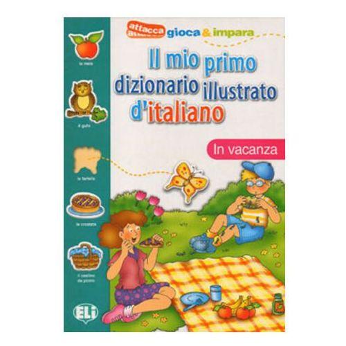Il mio primo dizionario illustrato d`italiano, oprawa miękka