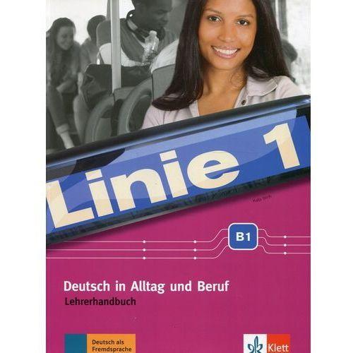Linie 1 B1 Deutsch in Alltag und Beruf - Katja Wirth (2018)