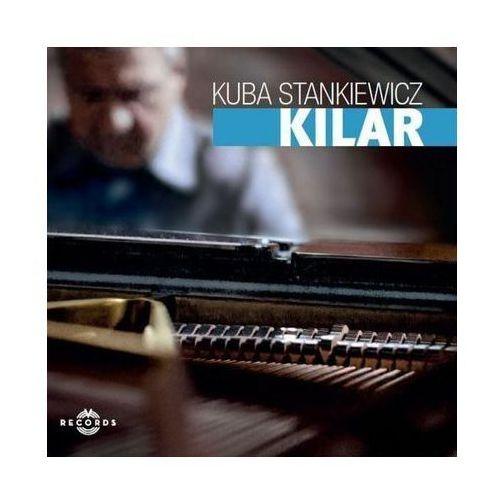 Kuba Stankiewicz - Kilar