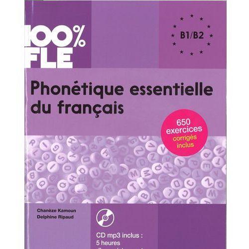 100% FLE Phonetique essentielle du francais B1/B2+ CD MP3 (2017)