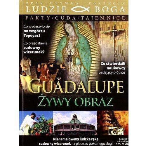 Praca zbiorowa Guadalupe - żywy obraz + film dvd (9788394242299)