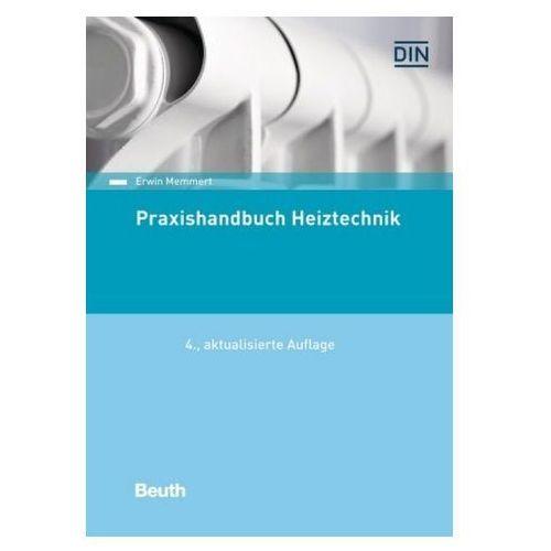 Praxishandbuch Heiztechnik Memmert, Erwin (9783410268017)