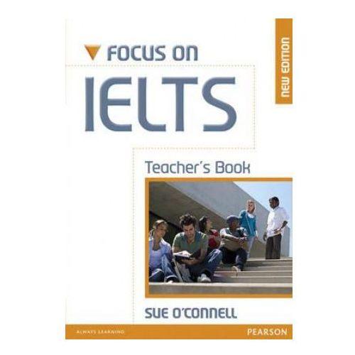 Focus On IELTS New Edition Książka Nauczyciela (128 str.)