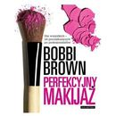 Perfekcyjny makijaż 9788375791952  Perfekcyjny makijaż  Bobbi Brown