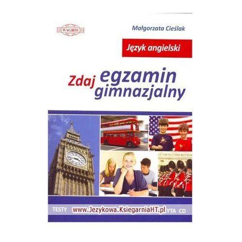 ENGLISH. Zdaj egzamin gimnazjalny plus CD, M. Cieślak