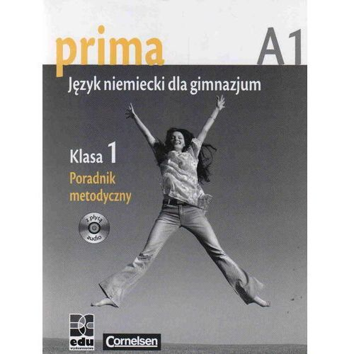 Prima A1 Język Niemiecki dla Gimnazjum. Klasa 1 Poradnik Metodyczny, BC.edu