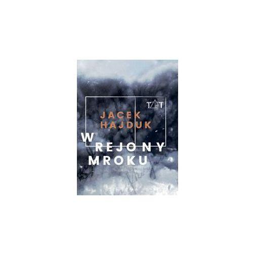 W rejony mroku - Jacek Hajduk, Kolegium Europy Wschodniej