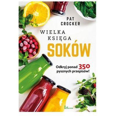 Kuchnia, przepisy kulinarne  Moc Soków - Warszawa, Kraków