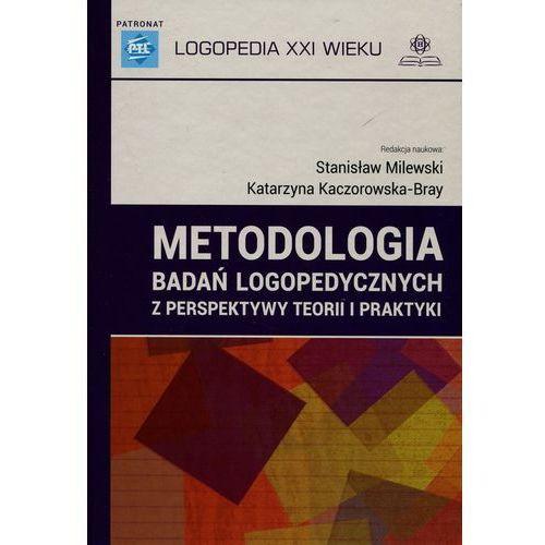 Metodologia badań logopedycznych z perspektywy teorii i praktyki (454 str.)