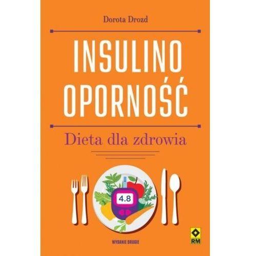 Insulinooporność. Dieta dla zdrowia (wyd.2) - Drozd Dorota - książka (200 str.)