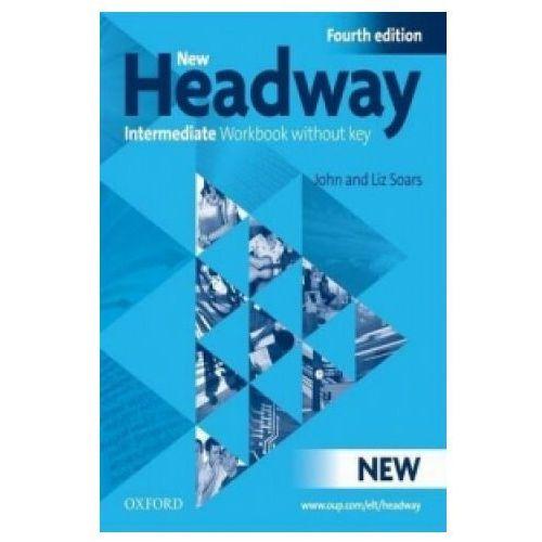 Headway Intermediate. Ćwiczenia bez Klucza, Oxford University Press