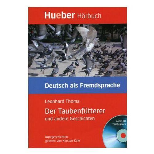 Hueber Hörbucher B1:: Der Taubenfütterer, Paket (9783192116704)