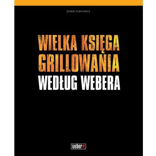 Wielka Księga Grillowania według Webera