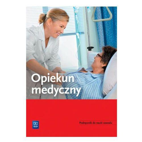 Opiekun medyczny Podręcznik do nauki zawodu - Praca Zbiorowa (9788302159367)