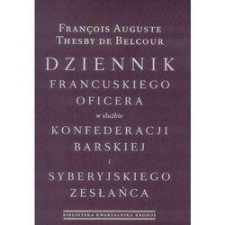 Pamiętniki, dzienniki i listy  Thesby de Belcour Francois Auguste