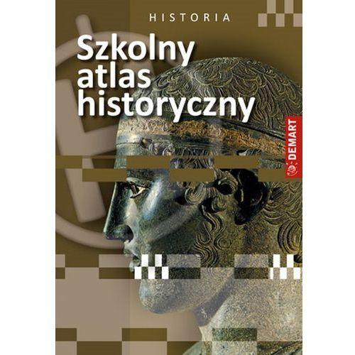 Szkolny atlas historyczny - Praca zbiorowa (2014)
