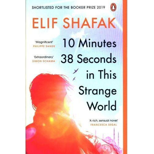 10 Minutes 38 Seconds in this Strange World - Shafak Elif - książka (9780241979464)