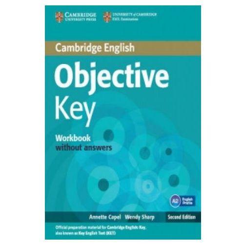 Cambridge English Objective Key. Ćwiczenia bez Klucza (2012)