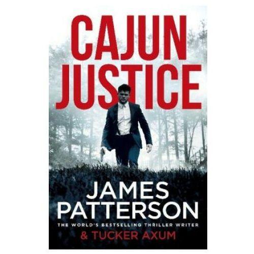 Cajun Justice - Patterson James - książka, oprawa miękka