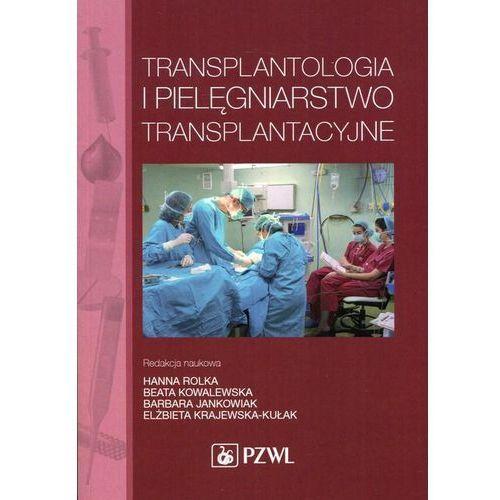 Transplantologia i pielęgniarstwo transplantacyjne, oprawa miękka