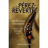 Szachownica flamandzka - Arturo Perez-Reverte (9788328705470)