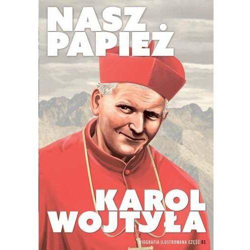 Nasz Papież. Karol Wojtyła - komiks (2021)
