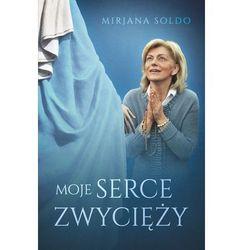 Biografie i wspomnienia  Soldo Mirjana Księgarnia Katolicka Fundacji Lux Veritatis