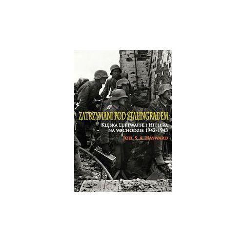 Zatrzymani pod Stalingradem - Wysyłka od 4,99 - porównuj ceny z wysyłką (460 str.)