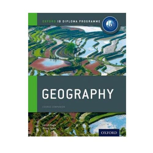 IB Diploma Course Companion: Geography 2012 (456 str.)