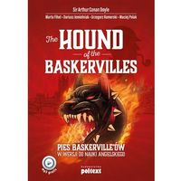 THE HOUND OF THE BASKERVILLES PIES BASKERVILLEÓW W WERSJI DO NAUKI ANGIELSKIEGO - Arthur Conan Doyle (352 str.)
