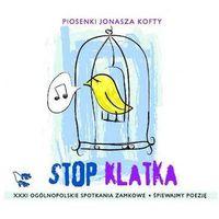 Różni Wykonawcy - Piosenki Jonasz Kofty - Stop Klatka (5906409901182)