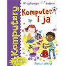 Komputery. Komputer i ja - Tracy Gardner, Elbrie de Kock
