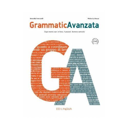Grammatica Avanzata Podręcznik B2+/C2 - La Grassa Matteo, Edilingua