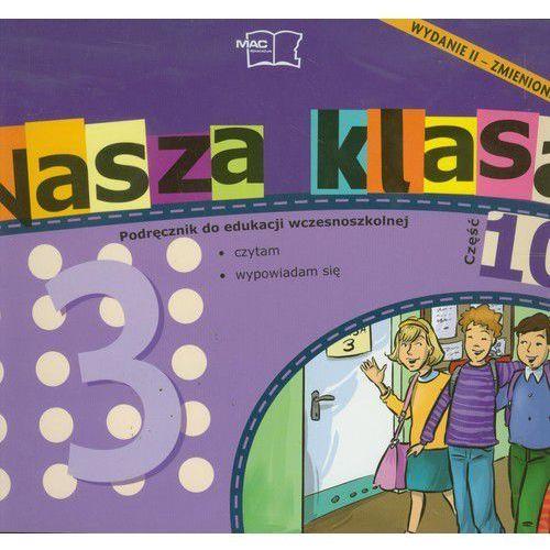 Nasza klasa 3 Podręcznik część 10 - 35% rabatu na drugą książkę! (2012)