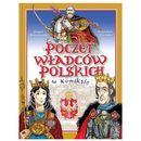Poczet władców polskich w komiksie (opr. twarda)