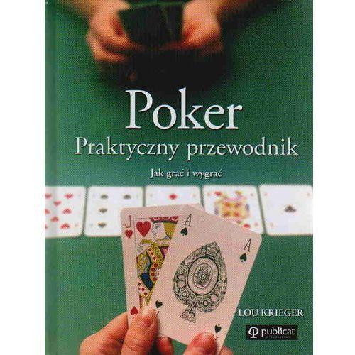 Poker Praktyczny przewodnik - Lou Krieger (9788324517510)