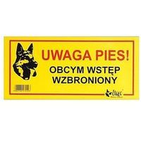 """Dingo tabliczka ostrzegawcza """"uwaga pies! obcym wstęp wzbroniony"""""""