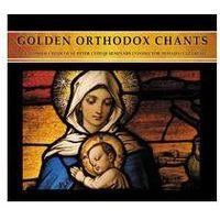 Golden Orthodox Chants - Chór Kameralny Pod Wezwaniem Św. Pitora Z Cetyni (5901571095660)