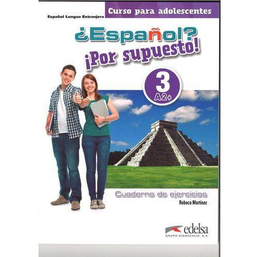 Espanol por supuesto 3-A2+ ćwiczenia, Palomino Maria Angeles