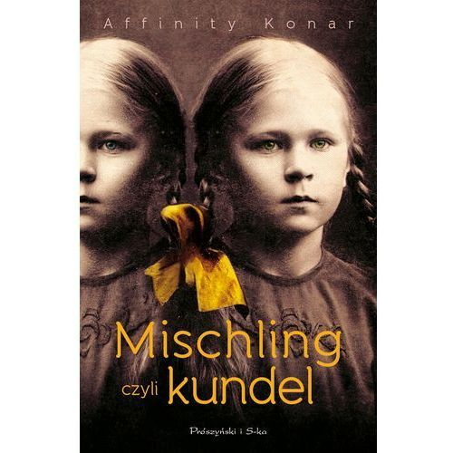 Mischling czyli kundel (416 str.)