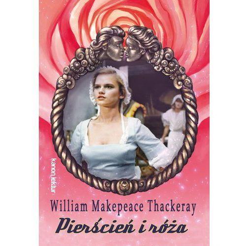Pierścień i róża - William Makepeace Thackeray (138 str.)