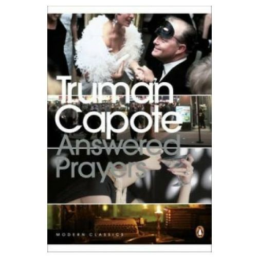Answered Prayers, Capote T.