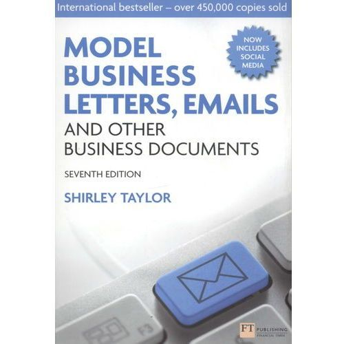 Model Business Letters, Emails and Other Business Documents (496 str.)