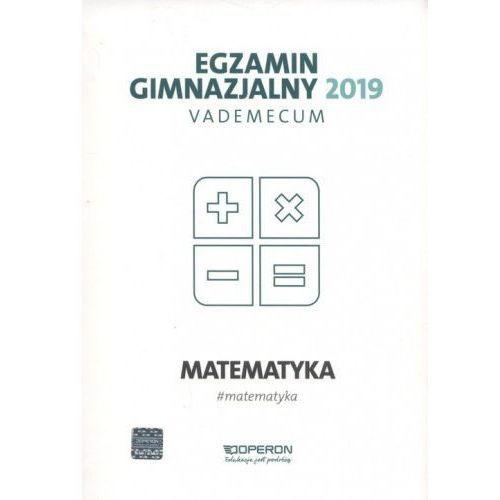 Egzamin gimnazjalny 2019 Vademecum Matematyka - Kinga Gałązka, Operon