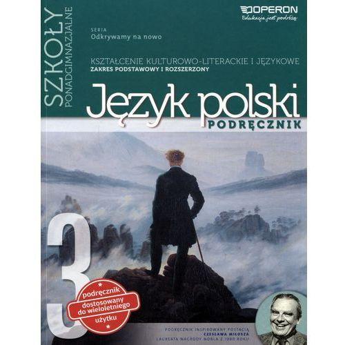 J.polski LO 3 Odkrywamy... podr ZPR w.2016 OPERON, oprawa miękka