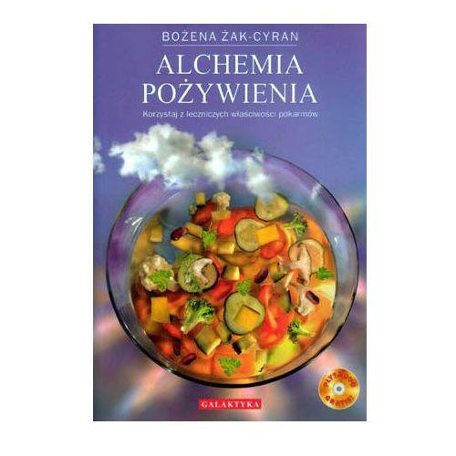 """""""Alchemia pożywienia"""" Bożena Żak-Cyran"""